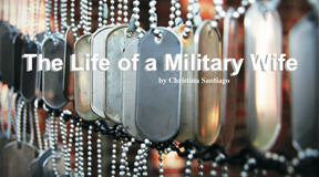 The Life of a Military Wife